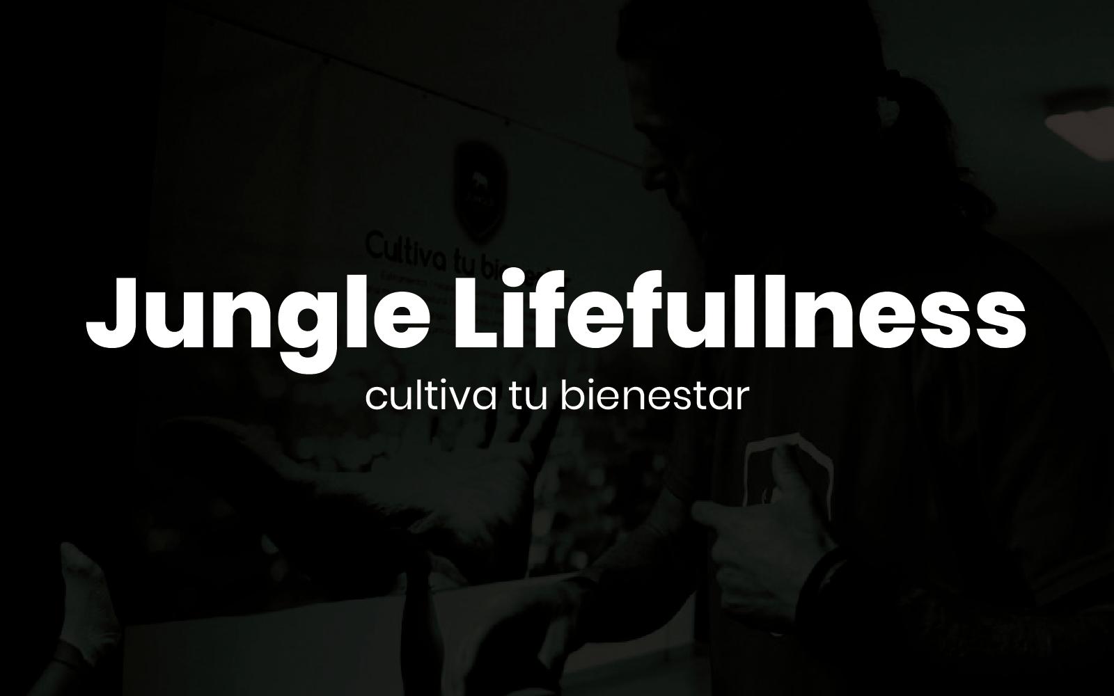 Jungle Lifefullness